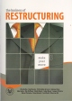 The Business of Restructuring